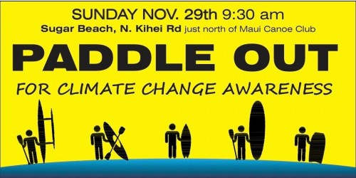 Paddle Out for Climate Change Awareness, Sunday Nov. 29th
