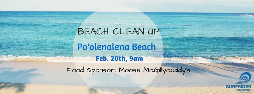 Po'olenalena Beach Cleanup Saturday, February 20th